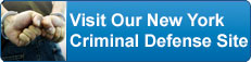Visit Our New York Criminal Defense Site